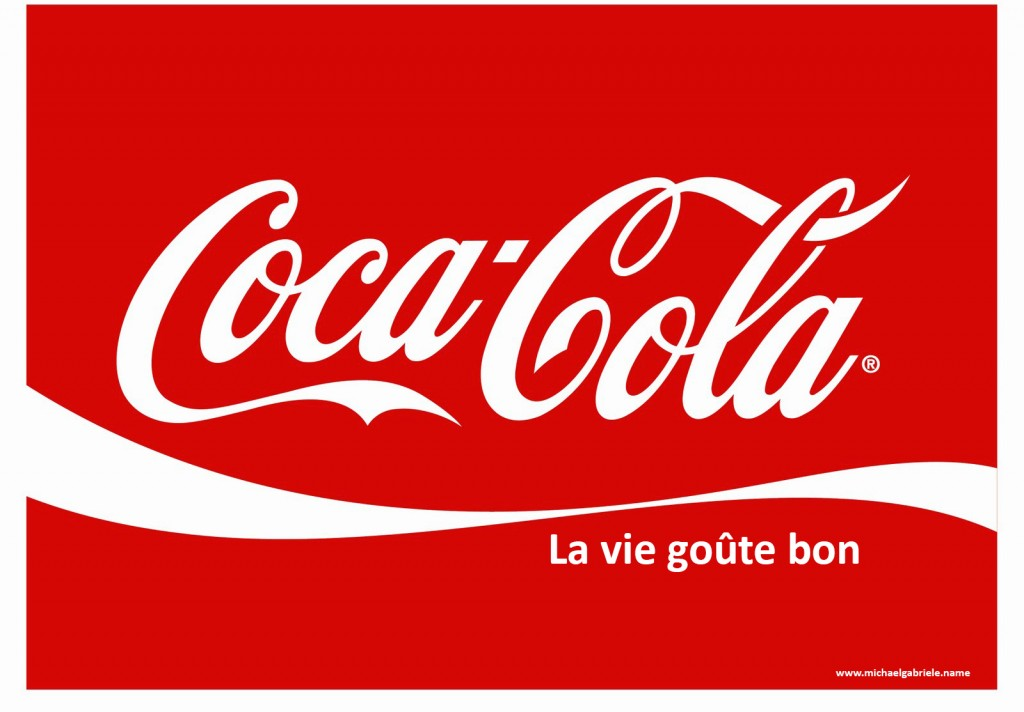 """Le message très positif """"Life Tates Good"""" de Coca-Cola devient """"La vie goûte bon"""" qui choppe un petit accent créole très charmant au passage."""